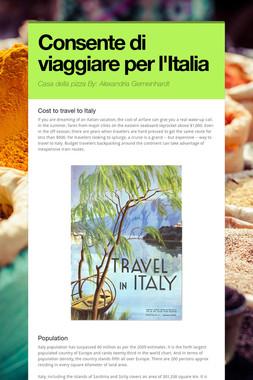 Consente di viaggiare per l'Italia