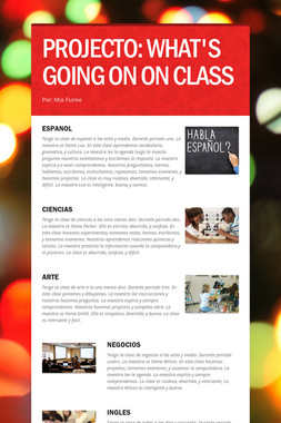 PROJECTO: WHAT'S GOING ON ON CLASS