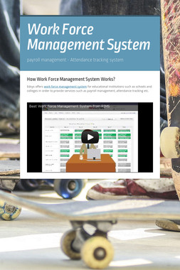 Work Force Management System
