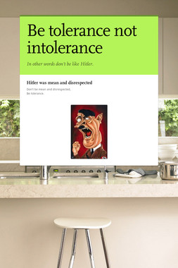 Be tolerance not intolerance
