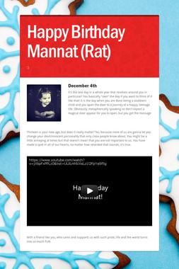 Happy Birthday Mannat (Rat)