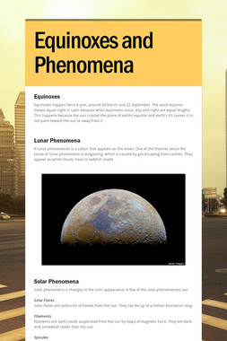 Equinoxes and Phenomena
