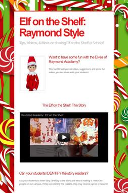 Elf on the Shelf: Raymond Style