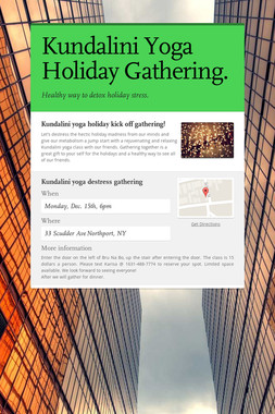 Kundalini Yoga Holiday Gathering.
