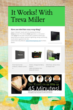 It Works! With Treva Miller