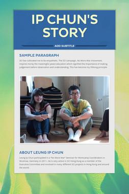 Ip Chun's Story