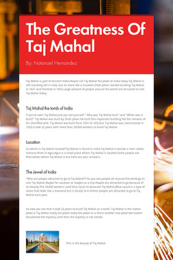 The Greatness Of Taj Mahal