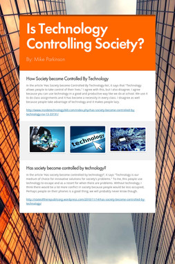 Is Technology Controlling Society?