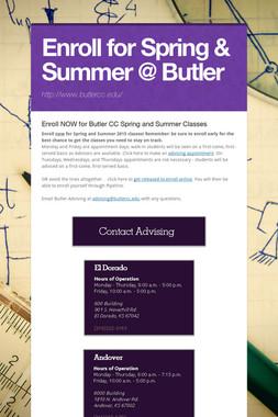 Enroll for Spring & Summer @ Butler