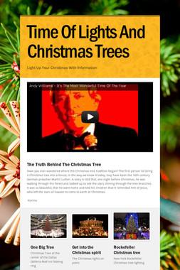 Time Of Lights And Christmas Trees