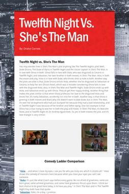 Twelfth Night Vs. She's The Man