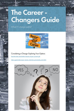 The Career - Changers Guide