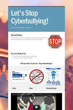 Let's Stop Cyberbullying!