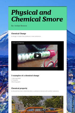 Physical and Chemical Smore