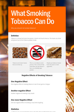 What Smoking Tobacco Can Do