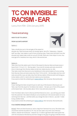 TC ON INVISIBLE RACISM - EAR