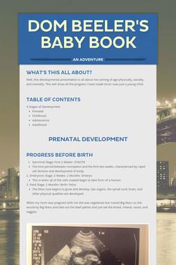 Dom Beeler's Baby Book