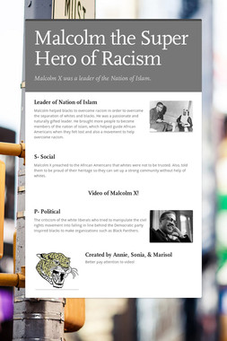 Malcolm the Super Hero of Racism