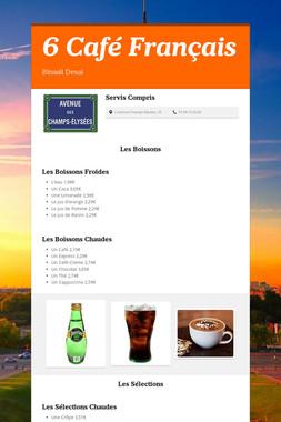 6 Café Français