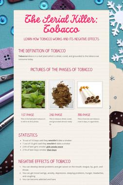 The Serial Killer: Tobacco
