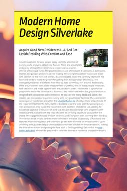 Modern Home Design Silverlake