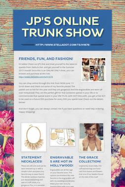 JP's Online Trunk Show
