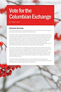 Vote for the Columbian Exchange