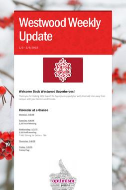 Westwood Weekly Update