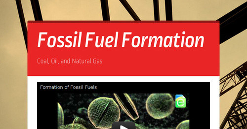 Fossil Fuel Formation Smore Newsletters