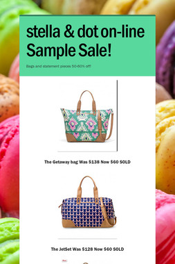 stella & dot on-line Sample Sale!