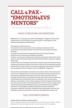 "CALL 4 PAX - ""EMOTION4EVS MENTORS"""