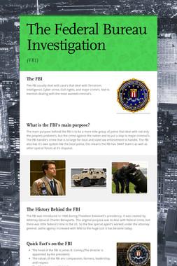 The Federal Bureau Investigation