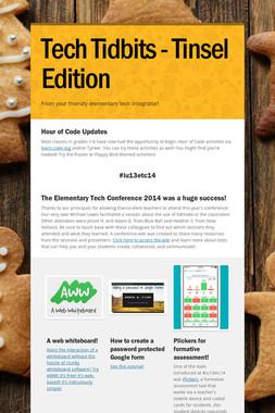 Tech Tidbits - Tinsel Edition