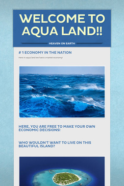 WELCOME TO AQUA LAND!!