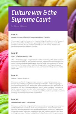 Culture war & the Supreme Court