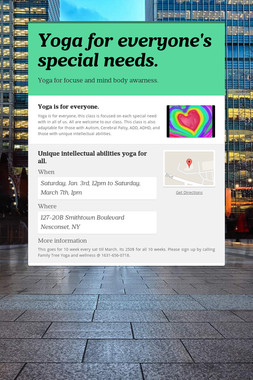 Yoga for everyone's special needs.