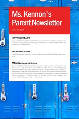 Ms. Kennon's Parent Newsletter