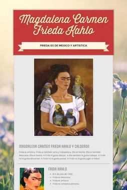 Magdalena Carmen Frieda Kahlo