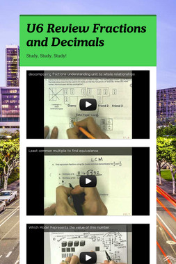U6 Review Fractions and Decimals
