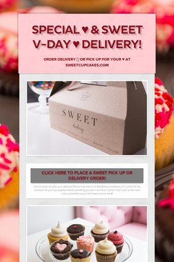 SPECIAL ♥ & SWEET V-DAY ♥ DELIVERY!