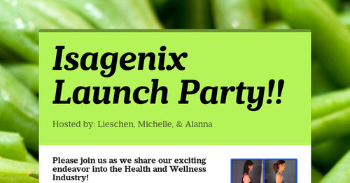 Isagenix Launch Party Smore Newsletters