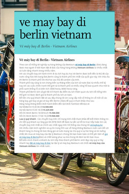 ve may bay di berlin vietnam