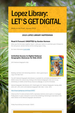 Lopez Library: LET'S GET DIGITAL