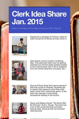 Clerk Idea Share Jan. 2015