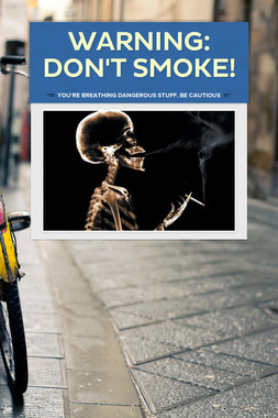 WARNING: DON'T SMOKE!