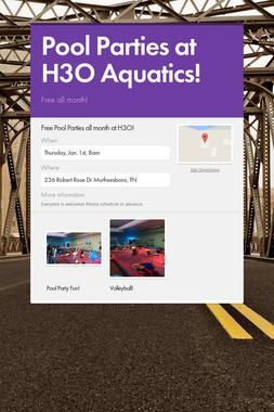 Pool Parties at H3O Aquatics!