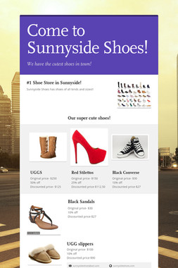 Come to Sunnyside Shoes!