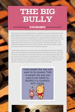 The Big Bully