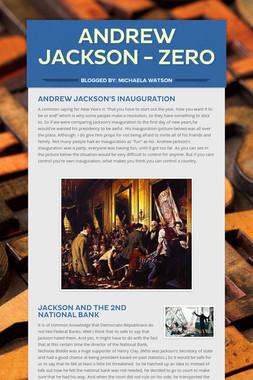 Andrew Jackson - Zero
