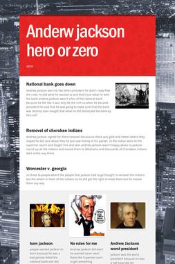 Anderw jackson hero or zero